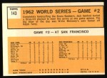 1963 Topps #143  1962 World Series - Game #2 - Sanford Flashes Shutout Magic  -  Jack Sanford Back Thumbnail