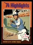 1975 Topps #1  Aaron Sets Homer Mark  -  Hank Aaron Front Thumbnail