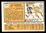 1963 Topps #121 COR  Jim Hannan Back Thumbnail