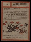 1962 Topps #15   Johnny Morris Back Thumbnail