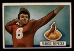 1951 Bowman #29   Frank Tripucka Front Thumbnail