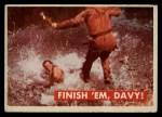1956 Topps Davy Crockett #31 GRN Finish 'Em Davy   Front Thumbnail