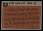 1962 Topps #137 A Babe and Mgr. Huggins  -  Babe Ruth / Miller Huggins Back Thumbnail