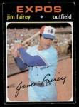 1971 Topps #474  Jim Fairey  Front Thumbnail