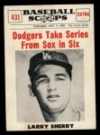 1961 Nu-Card Scoops #431   Larry Sherry   Front Thumbnail