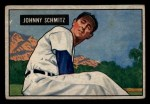 1951 Bowman #69  Johnny Schmitz  Front Thumbnail