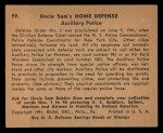 1941 Gum Inc. Uncle Sam Home Defense #99  Auxiliary Police  Back Thumbnail