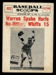 1961 Nu-Card Scoops #402   -   Warren Spahn No-hitter Front Thumbnail