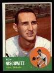 1963 Topps #152   Ron Nischwitz Front Thumbnail