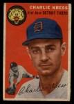 1954 Topps #219  Charlie Kress  Front Thumbnail