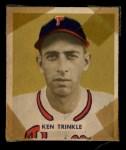 1949 Bowman #193   Ken Trinkle Front Thumbnail