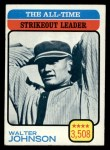 1973 Topps #478  All-Time Strikeout Leader  -  Walter Johnson Front Thumbnail