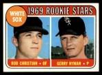 1969 Topps #173  White Sox Rookies    -  Bob Christian / Gerry Nyman Front Thumbnail