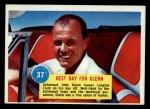 1963 Topps Astronaut Popsicle #37   Rest day for Glenn Front Thumbnail