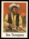 1966 Leaf Good Guys Bad Guys #15   Ben Thompson Front Thumbnail