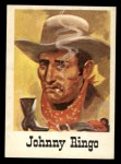 1966 Leaf Good Guys Bad Guys #35  Johnny Ringo  Front Thumbnail