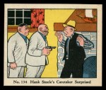 1931 Johnson Candy Dick Tracy #134  Hank Steele's Caretaker Surpri  Front Thumbnail