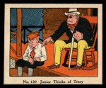 1931 Johnson Candy Dick Tracy #129   Junior Thinks of Tracy Front Thumbnail