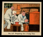 1931 Johnson Candy Dick Tracy #127  Preparing for Long Trip  Front Thumbnail