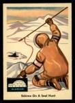 1959 Fleer Indian #70  Eskimo on seal hunt  Front Thumbnail