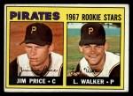 1967 Topps #123   -  Jim Price / Luke Walker Pirates Rookies Front Thumbnail