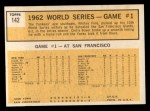 1963 Topps #142  1962 World Series - Game #1 - Yanks' Ford Wins Series Opener  -  Whitey Ford Back Thumbnail