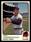 1973 Topps #413  Tom Timmermann  Front Thumbnail