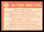 1964 Topps #312   -  Fritz Fisher / Fred Gladding Tigers Rookies Back Thumbnail