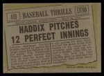1961 Topps #410   -  Harvey Haddix Pitches 12 Perfect Innings Back Thumbnail