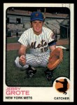 1973 Topps #113   Jerry Grote Front Thumbnail