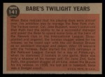 1962 Topps #141 A  -  Babe Ruth Twilight Years Back Thumbnail
