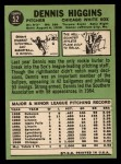 1967 Topps #52  Dennis Higgins  Back Thumbnail