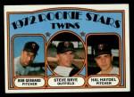 1972 Topps #28   Twins Rookie Stars   -  Steve Brye / Bob Gebhard / Hal Haydel Front Thumbnail