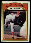 1972 Topps #312  In Action  -  Clay Carroll Front Thumbnail