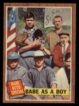1962 Topps #135 A Babe as a Boy  -  Babe Ruth Front Thumbnail