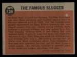 1962 Topps #138 A The Famous Slugger  -  Babe Ruth Back Thumbnail
