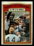 1972 Topps #230  1971 World Series - Summary - Pirates Celebrate Manny Sanguillen / Luke Walker / Gene Clines Front Thumbnail