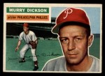 1956 Topps #211   Murry Dickson Front Thumbnail