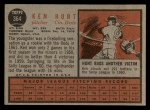 1962 Topps #364  Ken Hunt  Back Thumbnail