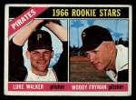 1966 Topps #498  Pirates Rookies  -  Woody Fryman / Luke Walker Front Thumbnail