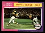 1975 Topps Mini #464  1974 World Series - Game #4  -  Ken Holtzman / Steve Yeager Front Thumbnail
