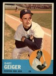 1963 Topps #513   Gary Geiger Front Thumbnail