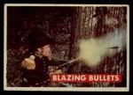 1956 Topps Davy Crockett #17 GRN  Blazing Bullets  Front Thumbnail