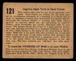 1938 Gum Inc. Horrors of War #121   Japanese Apply Torch to Dead Farmer Back Thumbnail