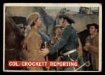 1956 Topps Davy Crockett #51 ORG Col. Crockett Reporting   -     Front Thumbnail