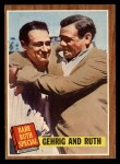 1962 Topps #140 A  -  Babe Ruth / Lou Gehrig Gehrig and Ruth Front Thumbnail