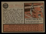 1962 Topps #129 NOR  Lee Walls Back Thumbnail