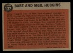 1962 Topps #137 A Babe and Mgr. Huggins  -  Babe Ruth / Miller Huggins Back Thumbnail