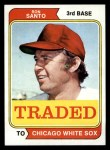 1974 Topps Traded #270 T  Ron Santo  Front Thumbnail