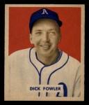 1949 Bowman #171  Dick Fowler  Front Thumbnail